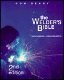The Welder's Bible - Don Geary