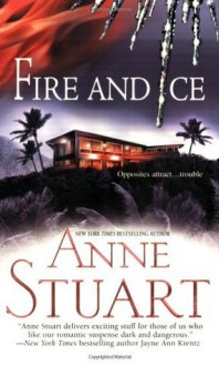 Fire And Ice - Anne Stuart