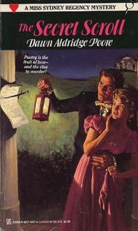 The Secret Scroll - Dawn Aldridge Poore