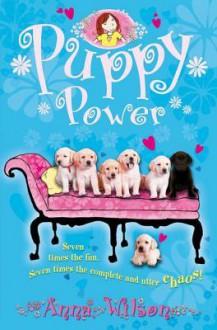 Puppy Power - Anna Wilson