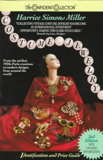 Costume Jewelry: Identification and Price Guide (Confident Collector) - Harrice Simons Miller