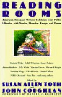 Reading Rooms - Susan Allen Toth