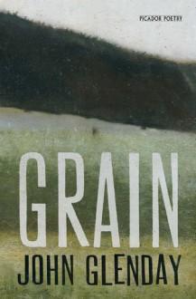 Grain - John Glenday