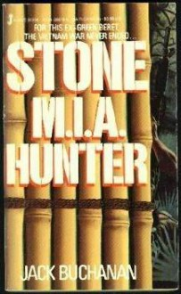 Stone M.I.A. Hunter - Jack Buchanan