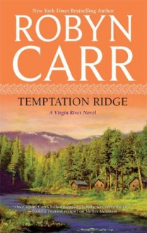 Temptation Ridge - Robyn Carr