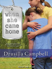 When She Came Home - Drusilla Campbell,Jane Jacobs