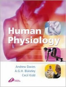 Human Physiology - Andrew Davies, Cecil Kidd