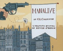 Manalive: A Novel by G.K. Chesterton (Audiocd) - G.K. Chesterton