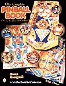 The Complete Pinball Book - Marco Rossignoli