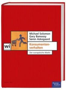 Konsumentenverhalten : der europäische Markt - Michael R. Solomon, Gary Bamossy, Søren Askegaard