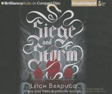 Siege and Storm - Leigh Bardugo, Lauren Fortgang