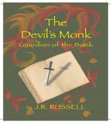 The Devil's Monk - J R Russell