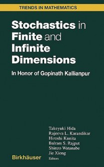 Stochastics in Finite and Infinite Dimensions - Hida Takeyuki, Hida Takeyuki