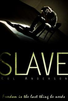 Slave - Kol Anderson