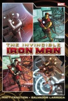 The Invincible Iron Man Omnibus, Volume 1 - Matt Fraction, Salvador Larroca