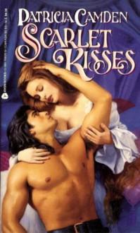 Scarlet Kisses - Patricia Camden