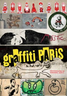Graffiti Paris - Fabienne Grevy