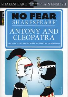 Antony and Cleopatra (SparkNotes No Fear Shakespeare) - SparkNotes Editors, William Shakespeare