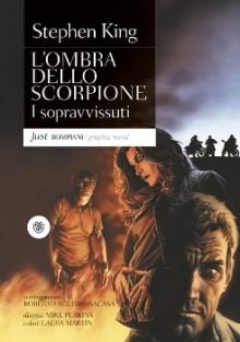 L'ombra dello scorpione n. 3: I Sopravvissuti (Perfect Paperback) - Roberto Aguirre-Sacasa, Carlo Prosperi, Laura Martin, Mike Perkins