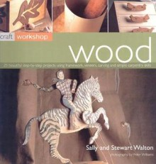 Wood - Sally Walton, Stewart Walton