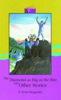 Diamond as Big as the Ritz & Other Stories Oper 5 - F. Scott Fitzgerald, D.H. Howe, David Foulds