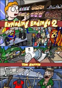 Exploding Endings 2 - Tim Harris