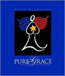 Pure Grace: Art & Inspiration - Aliza McCracken