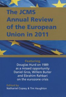 JCMS Annual Review of the European Union in 2011 - Nathaniel Copsey, Tim Haughton