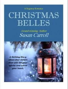 Christmas Belles - Susan Carroll