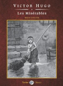 Les Miserables - Victor Hugo, David Case