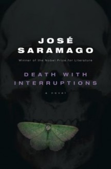 Death with Interruptions - José Saramago,Margaret Jull Costa