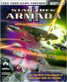 Star Trek: Armada II Official Strategy Guide - Paul Bodensiek