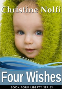 Four Wishes - Christine Nolfi