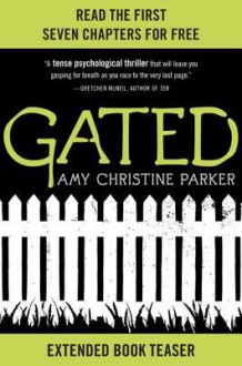 Gated: Extended Book Teaser - Amy Christine Parker