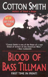Blood of Bass Tillman - Cotton Smith