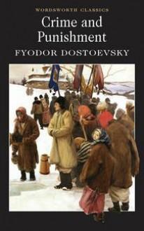 Crime and Punishment - Fyodor Dostoyevsky, Keith Carabine, Constance Garnett