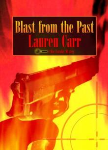 Blast from the Past - Lauren Carr