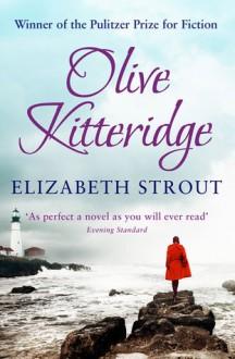 Olive Kitteridge: A Novel in Stories - Elizabeth Strout