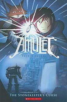 Amulet, Vol. 2: The Stonekeeper's Curse - Kazu Kibuishi