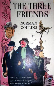 The Three Friends - Norman Collins
