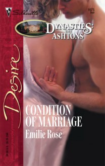 Condition Of Marriage (Silhouette Desire) - Emilie Rose