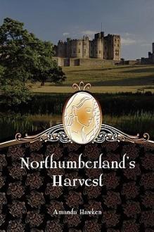 Northumberland's Harvest - Amanda Hawken