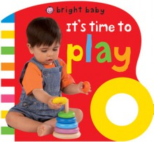 Baby Basics: Grip My Day Play - Roger Priddy