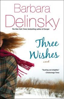 Three Wishes - Barbara Delinsky