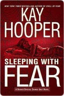 Sleeping with Fear (Fear, #3) - Kay Hooper