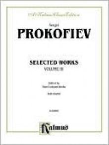 Selected Works, Vol 1 - Sergei Prokofiev, Pavel Lukyanchenko
