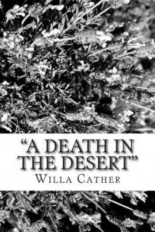 A Death in the Desert - Willa Cather