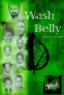 Wash Belly - Gregory McEwan