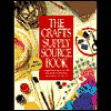 The Crafts Supply Sourcebook: A Comprehensive Shop-By-Mail Guide for Thousands of Craft Materials - Margaret A. Boyd