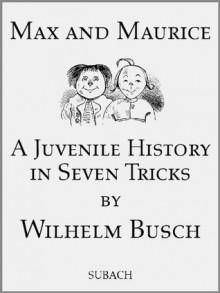 Max and Maurice - illustrated - Wilhelm Busch, Eckhard Henkel